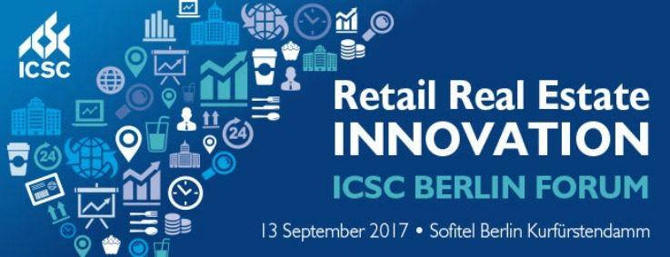 ICSC Retail Real Estate Innovation Forum